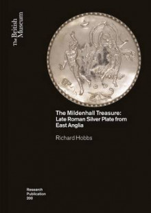 The Mildenhall Treasure av Richard Hobbs (Heftet)