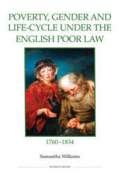 Poverty, Gender and Life-Cycle under the English Poor Law, 1760-1834 av Samantha Williams (Innbundet)