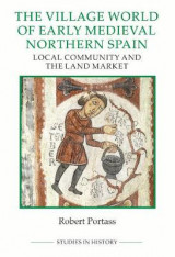 Omslag - Village World of Early Medieval Northern Spain - Local Community and the Land Market