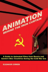 Omslag - Animation Behind the Iron Curtain