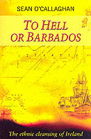 To Hell or Barbados av Sean O'Callaghan (Heftet)