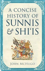 Omslag - A Concise History of Sunnis and Shi'is