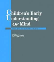 Children's Early Understanding of Mind av Charlie Lewis og Peter Mitchell (Innbundet)