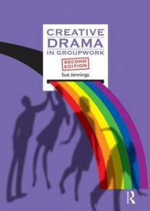 Creative Drama in Groupwork av Sue Jennings (Heftet)