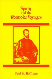 Spain and the Roanoke Voyages av Paul E. Hoffman (Heftet)