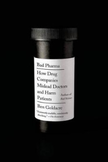 Bad Pharma av Ben Goldacre (Heftet)