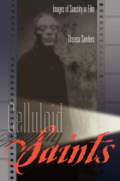 Celluloid Saints av Theresa Sanders (Heftet)