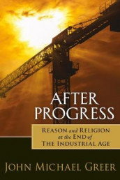 After Progress av John Michael Greer (Heftet)