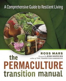 The Permaculture Transition Manual av Ross Mars (Heftet)