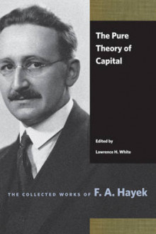 Pure Theory of Capital av F A Hayek (Heftet)