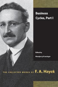 Business Cycles av F A Hayek (Heftet)