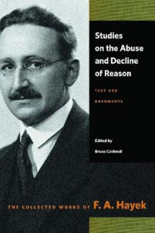 Studies on the Abuse & Decline of Reason av F A Hayek og Bruce Caldwell (Heftet)