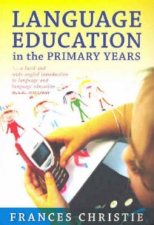 Language Education in the Primary Years av Frances Christie (Heftet)