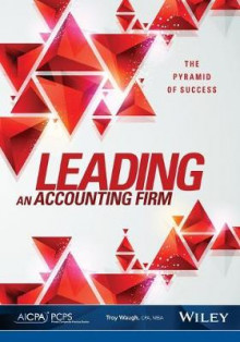 Leading an Accounting Firm av Troy Waugh (Heftet)