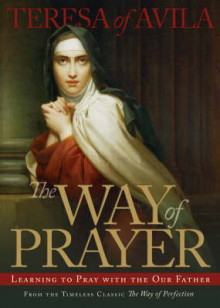 The Way of Prayer av of Avila Saint Teresa (Heftet)