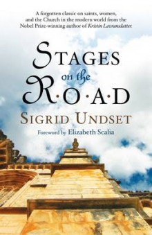 Stages on the Road av Sigrid Undset (Heftet)