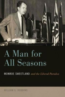 A Man for All Seasons av William G. Robbins (Heftet)