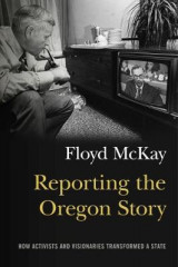 Omslag - Reporting the Oregon Story