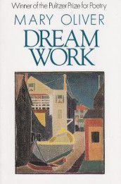Dream Work av Mary Oliver (Heftet)