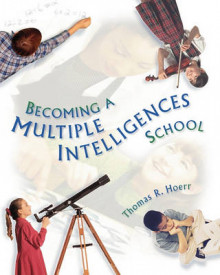 Becoming a Multiple Intelligences School av Thomas R. Hoerr (Heftet)