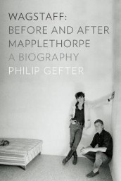Wagstaff: Before and After Mapplethorpe av Philip Gefter (Innbundet)