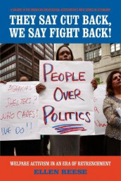 They Say Cut Back, We Say Fight Back! av Ellen Reese (Heftet)