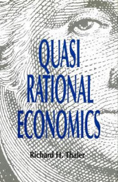 Quasirational Economics av Richard H. Thaler (Heftet)