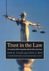 Trust in the Law av Yuen J. Huo og Tom R. Tyler (Innbundet)