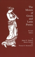The Meters of Greek and Latin Poetry av James W. Halporn, Martin Ostwald og Thomas G. Rosenmeyer (Heftet)