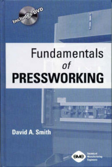 Fundamentals of Pressworking av D. Smith (Innbundet)
