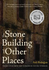 The Stone Building and Other Places av Asli Erdogan (Heftet)