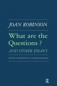 What are the Questions and Other Essays av Robert K. Robinson og Joan Robinson (Heftet)