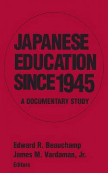 Japanese Education Since 1945 av Edward R. Beauchamp og James M. Vardaman (Innbundet)