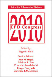 EPD Congress 2010: Extraction and Processing Division av Edgar E. Vidal, Ann M. Hagni, Michael L. Free og Anyalebec (Heftet)