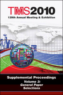TMS 2010 139th Annual Meeting and Exhibition: Volume 3 av Metals & Materials Society (TMS) The Minerals (Heftet)