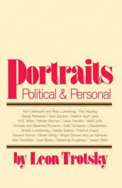 Portraits, Political and Personal av Leon Trotsky (Heftet)