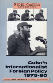 Speeches: Cuba's Internationalist Foreign Policy, 1975-80 v. 1 av Fidel Castro (Heftet)