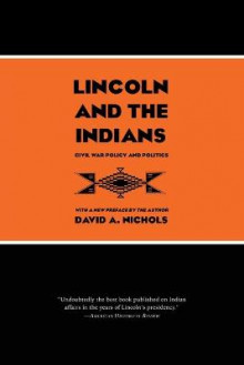 Lincoln & the Indians av David A. Nichols (Heftet)
