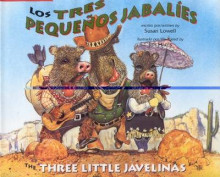 The Three Little Javelinas/Los Tres Pequenos Jabalies av Susan Lowell (Heftet)