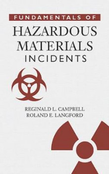 Fundamentals of Hazardous Materials Incidents av Reginald L. Campbell og R.Everett Langford (Innbundet)