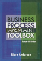Business Process Improvement Toolbox av Bjorn Andersen (Innbundet)