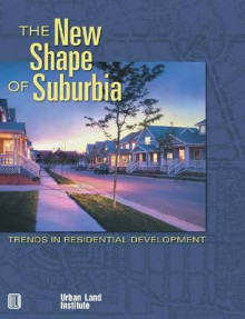 The New Shape of Suburbia av Adrienne Schmitz og Sarah Peck (Heftet)