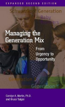 Managing the Generation Mix av Bruce Tulgan og Carolyn A. Martin (Heftet)