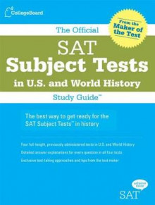 The Official SAT Subject Tests in U.S. History and World History av Lawrence Beaber, Paul Borysewicz og Elaine Israel (Heftet)