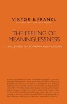 The Feeling of Meaninglessness av Viktor E. Frankl (Heftet)