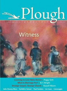 Plough Quarterly No. 6 av Russell Moore, Peggy Gish, Research Professor of New Testament and Early Christianity N T Wright, Julia Chaney-Moss, Nathaniel Peters, Channah Ben-Eliezer, Les Isaac, Chico Fajardo-Heflin, Paul Sanders og Peter Mommsen (Heftet)