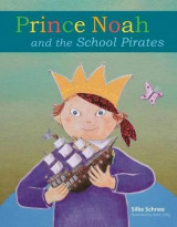 Omslag - Prince Noah and the School Pirates