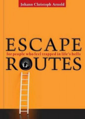 Escape Routes av Johann Christoph Arnold (Heftet)