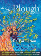 Plough Quarterly No. 14 - Re-Formation av Eberhard Arnold, Mary M. Brown, Andrea Grosso Ciponte, Jin S. Kim, Andreas Knapp, Alan Kreider, Claudio Oliver, George Weigel og Rowan Williams (Heftet)