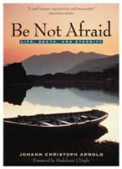 Be Not Afraid av Johann Christoph Arnold (Heftet)